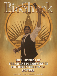 bioshock___poster___freedom_or_imprisonment